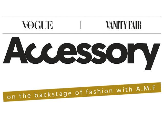 Vogue  & Vanity Fair chose AMF for discovering the backstage of fashion industry